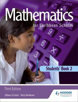 Maths for Caribbean Schools 2 by Althea Laurence, E. M. Tomlinson, Terry Tomlinson, Althea Foster