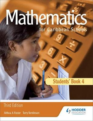 Mathematics for Caribbean Schools 4 by Althea Laurence, E. M. Tomlinson, Althea Foster, Terry Tomlinson