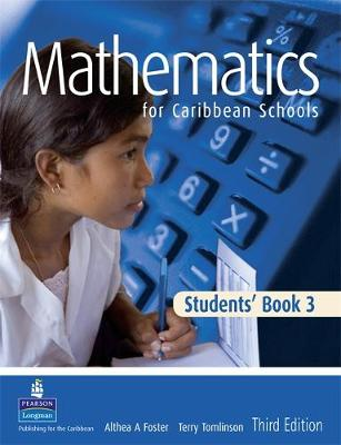 Maths for Caribbean Schools 3 by Althea Laurence, E. M. Tomlinson, Althea Foster, Terry Tomlinson