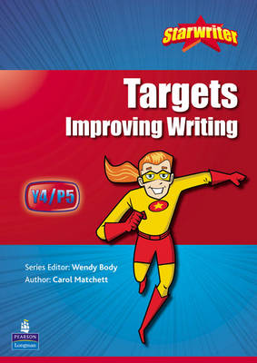 Starwriter: Year 4 Targets Progression in Writing by Carol Matchett