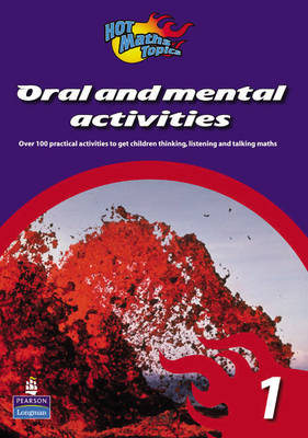 Hot Maths Topics: Oral and Mental Activities 1 by