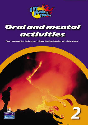 Hot Maths Topics: Oral and Mental Activities 2 by