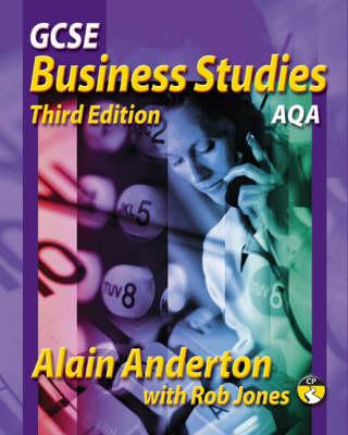 GCSE Business Studies AQA Version by Alain Anderton, Rob Jones