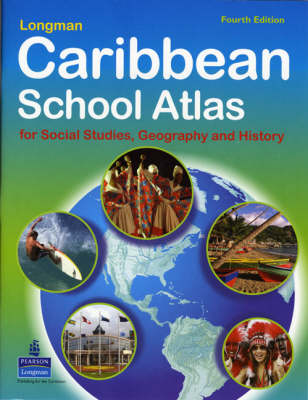 Caribbean Schools Atlas For Social Studies, Geography and History by Michael Morrissey