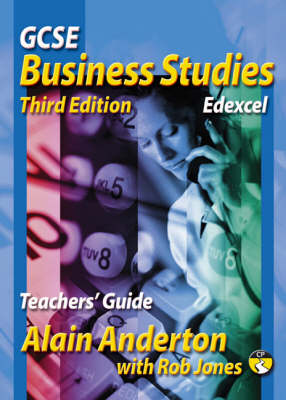 GCSE Business Studies Teachers Guide Edexcel Version by Alain Anderton, Rob Jones