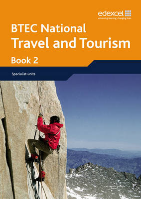 BTEC Nationals Travel and Tourism Student Book 2 by Jon Sutherland, Diane Sutherland, Andrew Kerr, Victoria Lindsay