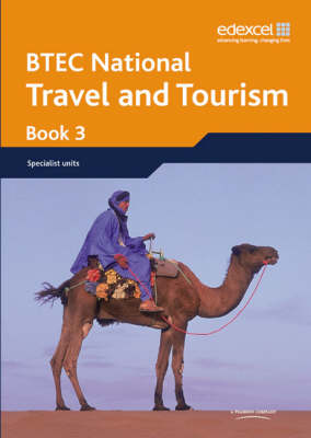BTEC Nationals Travel and Tourism Student Book 3 by Diane Sutherland, Jon Sutherland, Victoria Lindsay, Andrew Kerr