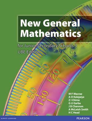 Nigeria New General Mathematics for Secondary Schools Students' Book by Murray Macrae, A. O. Kalejaiye, Z. I. Chima, G. U. Gaba