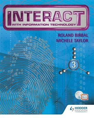 Interact with IT Book 3 by Michele Taylor, Roland Birbal