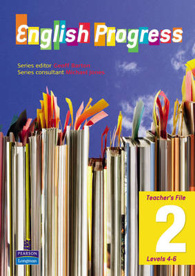English Progress Teacher's File Levels 4-6 by Geoff Barton, Clare Constant, Emma Lee, Alan Pearce