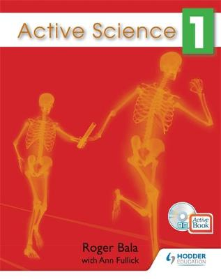 Active Science for the Caribbean 1 by Ann Fullick, Roger Bala