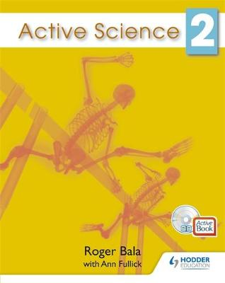 Active Science for the Caribbean 2 by Ann Fullick, Roger Bala