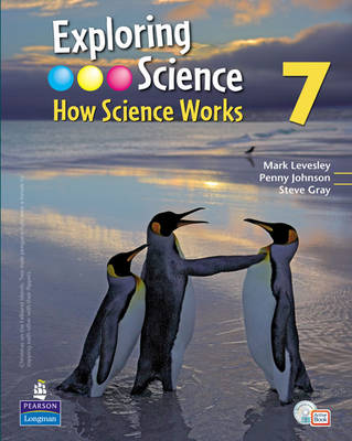 Exploring Science : How Science Works Year 7 Student Book with Activebook by Mark Levesley, Penny Johnson, Steve Gray