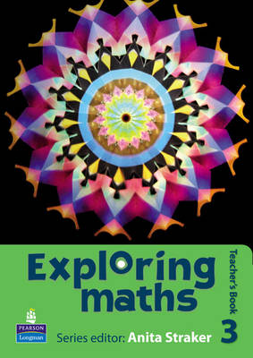 Exploring Maths Teacher's Book by Anita Straker, Tony Fisher, Rosalyn Hyde, Sue Jennings