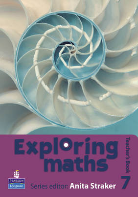 Exploring Maths: Tier 7 Teacher's Book by Anita Straker, Tony Fisher, Rosalyn Hyde, Sue Jennings