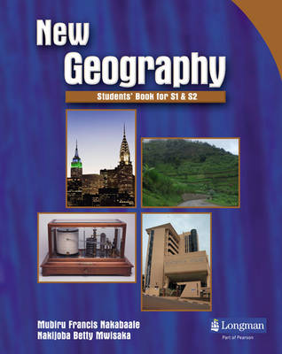 New Geography Students' Book for Senior 1 and Senior 2 Pupils Book by