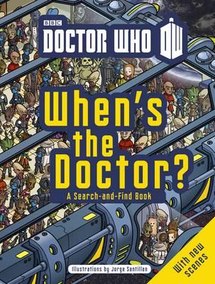 Doctor Who: When's the Doctor? by Jorge Santillan, Jorge Santillan