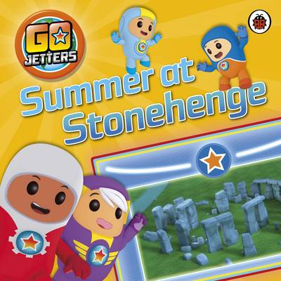 Go Jetters: Summer at Stonehenge by