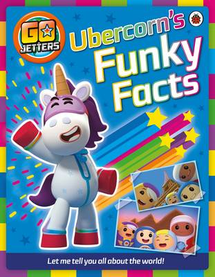 Go Jetters: Ubercorn's Funky Facts by
