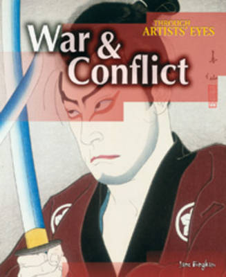 War and Conflict by Jane M. Bingham