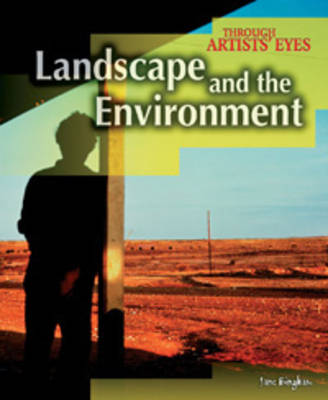 Landscape and the Environment by Jane M. Bingham