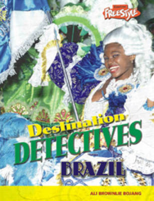 Destination Detectives Pack B of 4 by Rob Bowden, Ali Brownlie Bojang