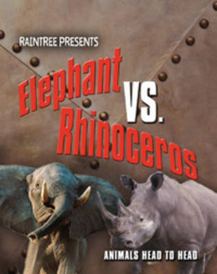 Elephant Vs Rhinoceros by Isabel Thomas