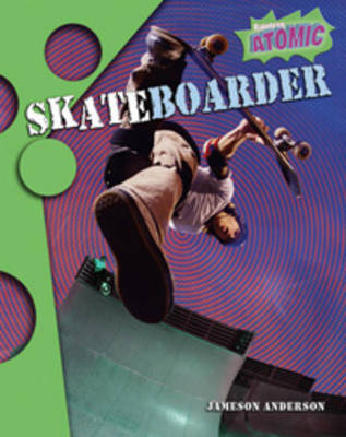 Skateboarder by Jameson Anderson