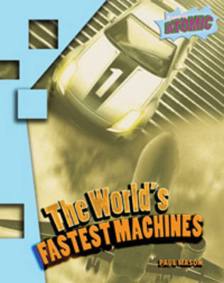 World's Fastest Machines by