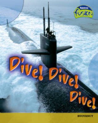 Dive! Dive! by Isabel Thomas