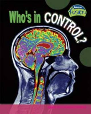 Who's in Control? by Buffy Silverman