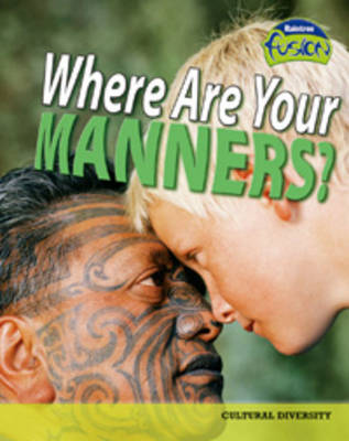 Where are Your Manners? by Deborah Underwood