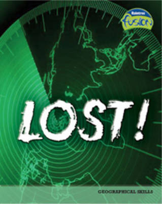 Lost! Geographical Skills by Lisa Trumbauer