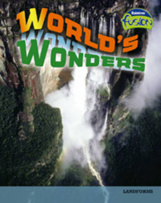 World's Wonders Landforms by Elizabeth Raum