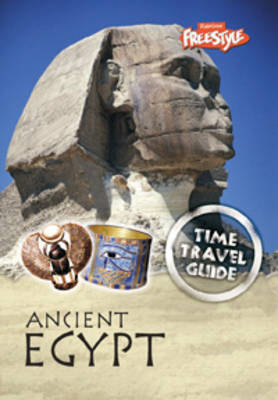 Ancient Egypt by Liz Gogerly, Steve Parker