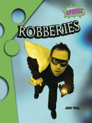 Robberies Atomic Level One by