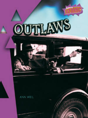 Outlaws Atomic Level Three by