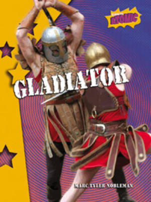 Gladiator Atomic Level Four by