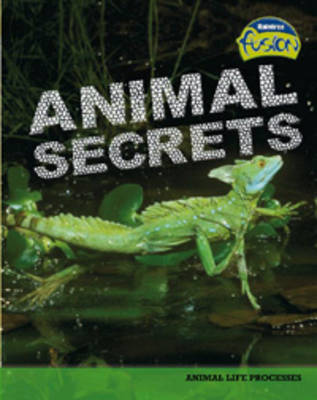 Animal Secrets by Deborah Underwood