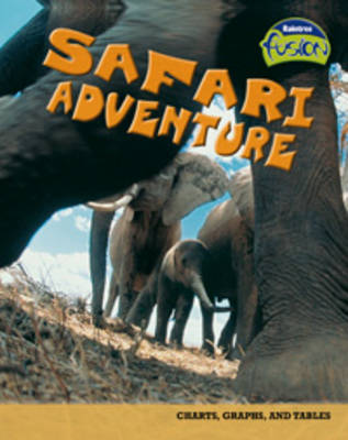Safari Adventure Charts, Graphs, and Tables by Deborah Underwood