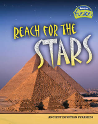 Reach for the Stars Ancient Egyptian Pyramids by Brenda Williams, Brian Williams