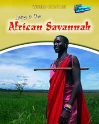 Living in the African Savannah by Nicola Barber
