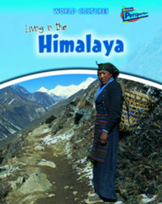 Living in the Himalaya by Louise Spilsbury, Richard Spilsbury