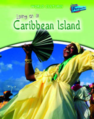 Living on a Caribbean Island by Anita Ganeri, Louise Spilsbury, Richard Spilsbury