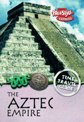The Aztec Empire by Jane Bingham