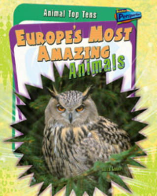 Europe's Most Amazing Animals by Anita Ganeri