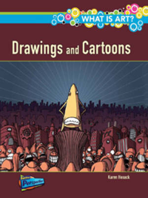 What are Drawings and Cartoons? by Karen Hosack