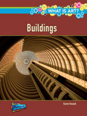 What are Buildings? by Karen Hosack