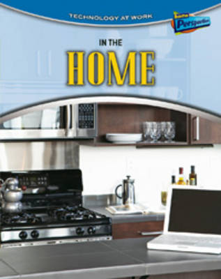In the Home by Louise Spilsbury