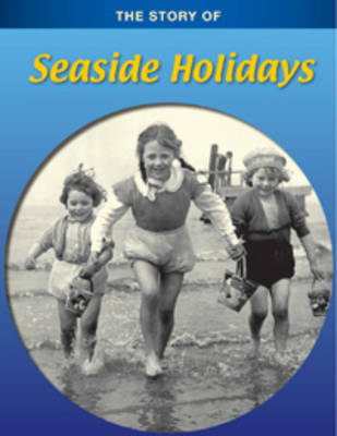 Seaside Holidays by Monica Hughes